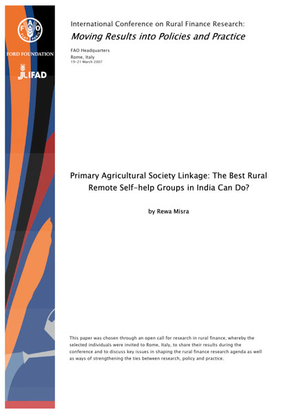 Theme 2: Primary Agricultural Society Linkage: the best rural remote self-help groups in India can do?