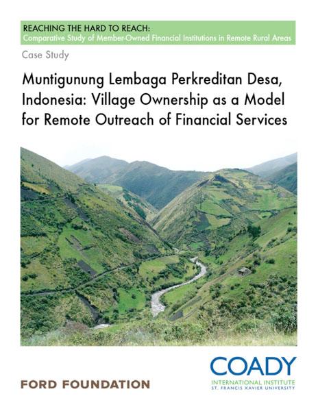 Muntigunung Lembaga Perkreditan Desa, Indonesia: Village Ownership as a Model for Remote Outreach of Financial Services