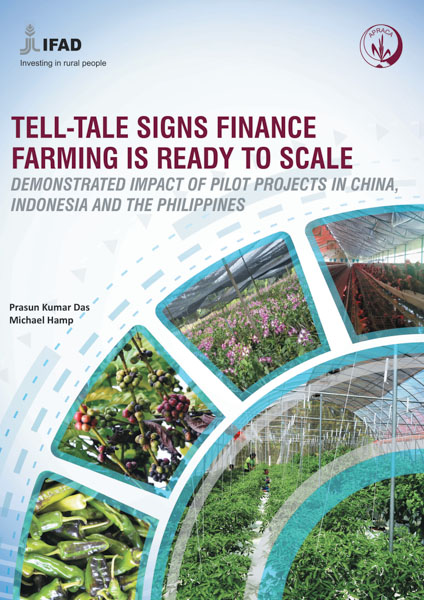 Tell-tale signs finance farming is ready to scale: Demonstrated impact of pilot projects in China, Indonesia and the Philippines