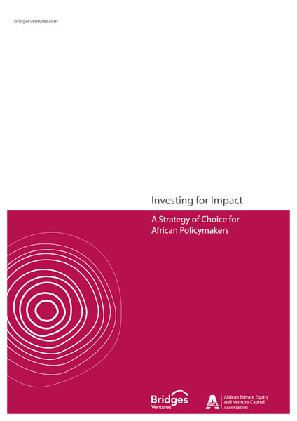 Investing for Impact: A strategy of choice for African policy makers