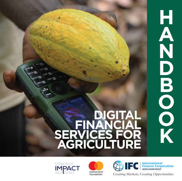 Digital Financial Services for Agriculture: Handbook