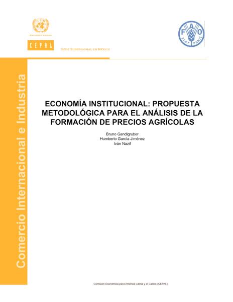 Economía institucional: propuesta metodológica para el análisis de la formación de precios agrícolas