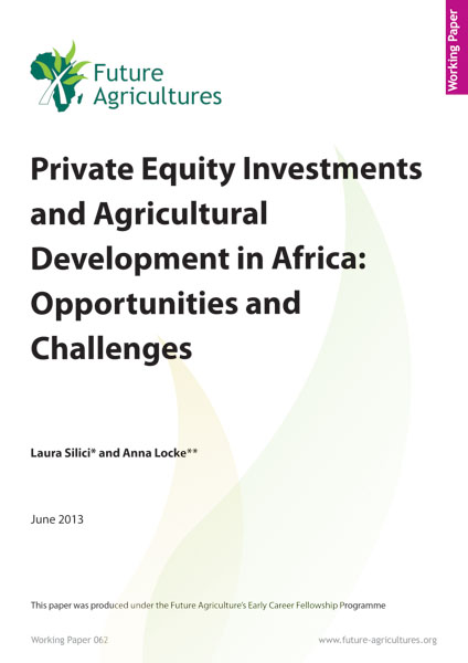 Private Equity Investments and Agricultural Development in Africa: Opportunities and Challenges
