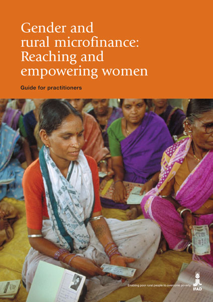 Gender and rural microfinance: Reaching and empowering women