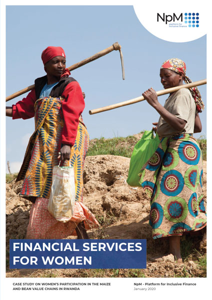 Financial Services for Woman: Women's Participation in the Maize and Bean Value Chains in Rwanda