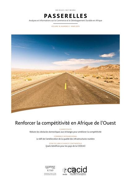 Renforcer la compétitivité en Afrique de l'Ouest (Passerelles VOLUME 16, NUMÉRO 1 – Mars 2015)