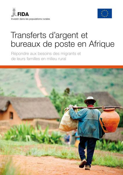 Transferts d'argent et bureaux de poste en Afrique – Répondre aux besoins des migrants et de leurs familles en milieu rural