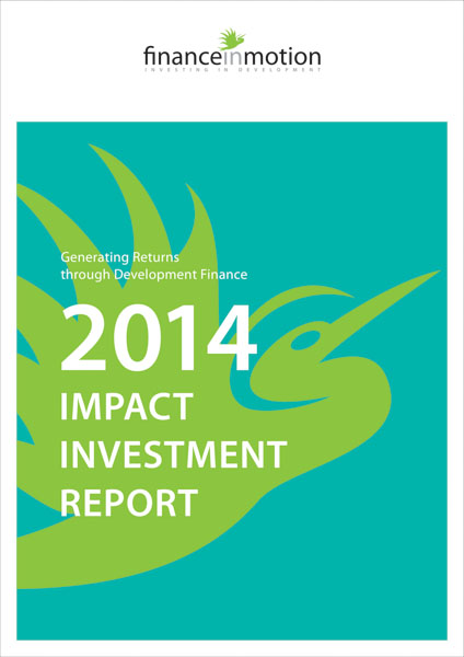 Generating Returns through Development Finance 2014: Impact Investment Report
