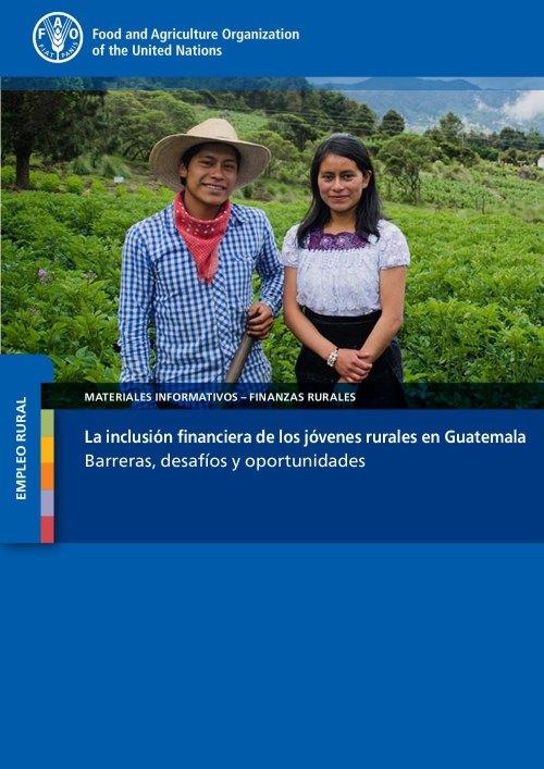 La inclusión financiera de los jóvenes rurales en Guatemala