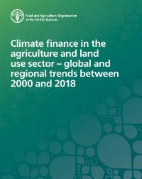 Climate finance in the agriculture and land use sector – global and regional trends between 2000 and 2018