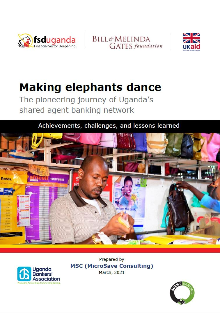 Making Elephants Dance – A Case Study on Shared Agent Banking in Uganda