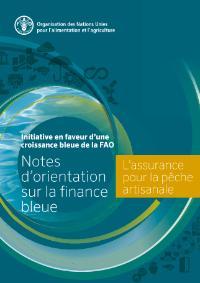 Notes d'orientation sur la finance bleue-L'assurance pour la pêche artisanale